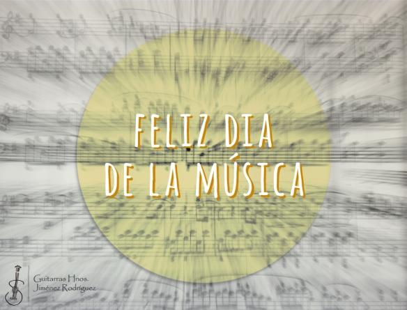 Feliz día de la música